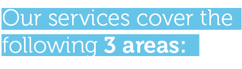 out services cover the following 3 areas
